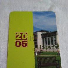 Coleccionismo Calendarios: 45-CALENDARIO UNIVERSIDAD PAIS VASCO 2006. Lote 173853808