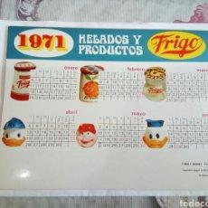 Coleccionismo Calendarios: HELADOS Y PRODUCTOS FRIGO.CALENDARIO DE MESA 1971.FIGURA WALT DISNEY. Lote 175767280