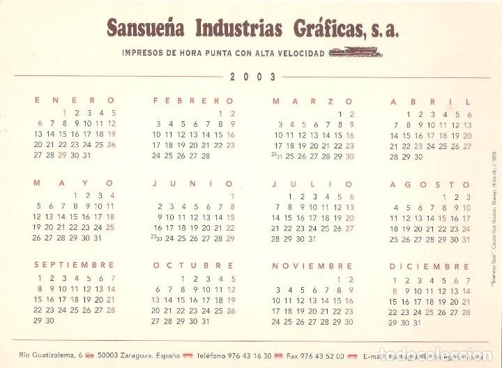 Coleccionismo Calendarios: Lote de 4 Postales Calendario de 2003. Gráficas Sansueña Zaragoza. EX - Foto 5 - 175991683