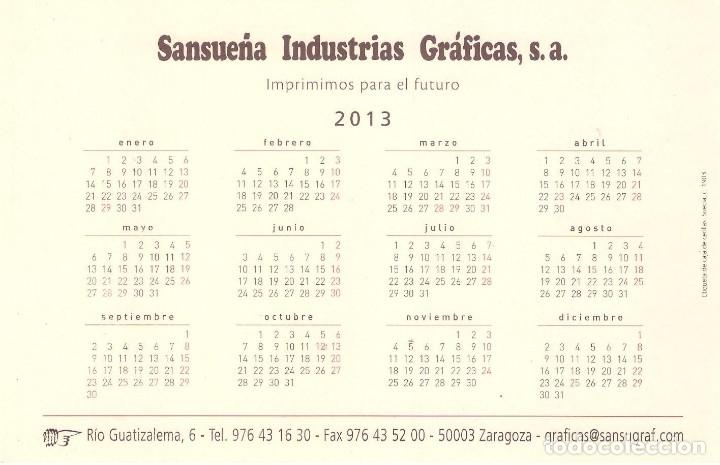 Coleccionismo Calendarios: Lote de 3 Postales Calendario de 2013 - Gráficas Sansueña Zaragoza. EX - Foto 3 - 176082140