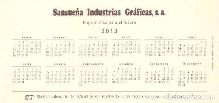 Coleccionismo Calendarios: Lote de 3 Postales Calendario de 2013 - Gráficas Sansueña Zaragoza. EX - Foto 5 - 176082140