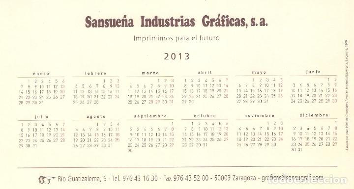 Coleccionismo Calendarios: Lote de 3 Postales Calendario de 2013 - Gráficas Sansueña Zaragoza. EX - Foto 7 - 176082140