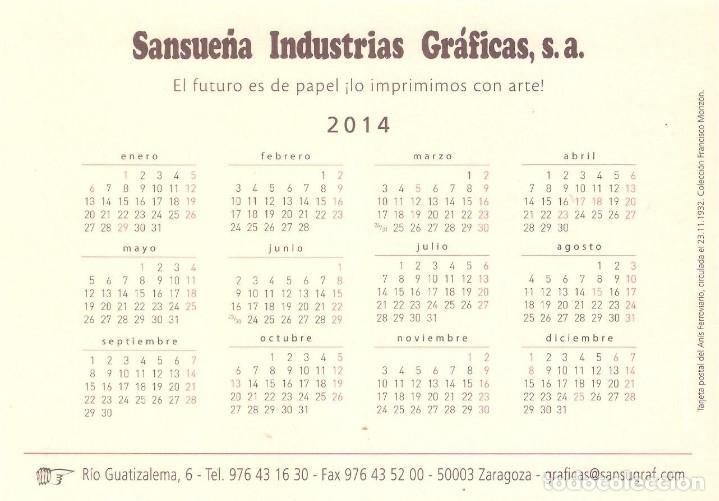 Coleccionismo Calendarios: Lote de 3 Postales Calendario de 2014 - Gráficas Sansueña Zaragoza. EX - Foto 7 - 176082898
