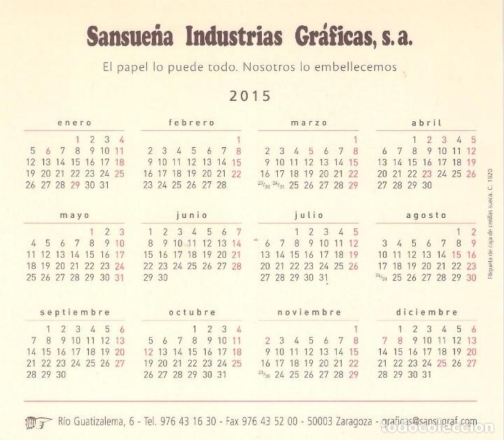 Coleccionismo Calendarios: Lote de 3 Postales Calendario de 2015 - Gráficas Sansueña Zaragoza. EX - Foto 3 - 176083350