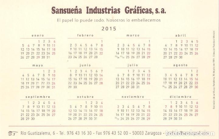 Coleccionismo Calendarios: Lote de 3 Postales Calendario de 2015 - Gráficas Sansueña Zaragoza. EX - Foto 5 - 176083350