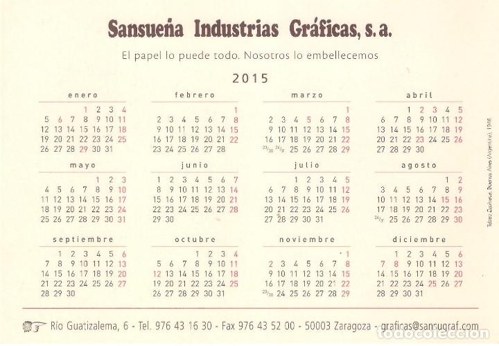Coleccionismo Calendarios: Lote de 3 Postales Calendario de 2015 - Gráficas Sansueña Zaragoza. EX - Foto 7 - 176083350