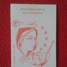 Coleccionismo Calendarios: CALENDARIO DE BOLSILLO RELIGIOSO RELIGIÓN 1985 AÑO INTERNACIONAL LA JUVENTUD PAPA JUAN PABLO II . Lote 178008120