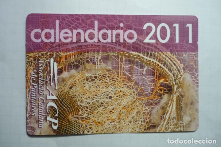 CALENDARIO 2011 ASOC.CATALANA PUNTAIRES (Coleccionismo - Calendarios)