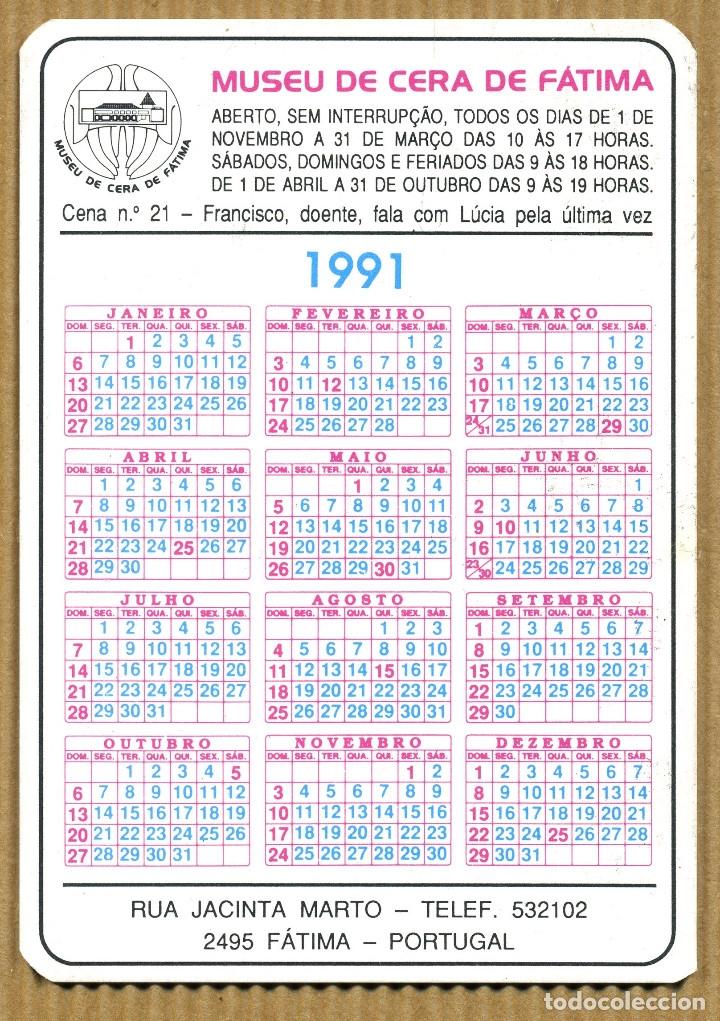 Coleccionismo Calendarios: 4 Calendarios Bolsillo - MUSEO DE CERA DE FATIMA 1991 - Foto 2 - 182616063