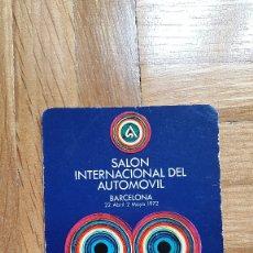 Coleccionismo Calendarios: CALENDARIO SALON INTERNACIONAL DEL AUTOMOVIL. BARCELONA. AÑO 1972 - VER FOTO ADICIONAL. Lote 183067326