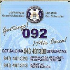 Coleccionismo Calendarios: CALENDARIO PUBLICITARIO - 2007 - GUARDIA MUNICIPAL SAN SEBASTIÁN. Lote 183958858