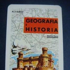 Coleccionismo Calendarios: CALENDARIO DE FOURNIER AÑO 1969- GEOGRAFIA E HISTORIA DE ALVAREZ. Lote 184879723