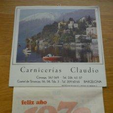 Coleccionismo Calendarios: CALENDARIO PARED 1973 - PUBLICIDAD CARNICERÍAS CLAUDIO (BARCELONA). Lote 186364621