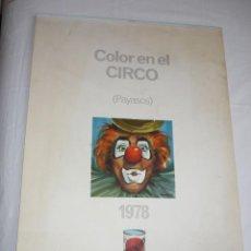 Coleccionismo Calendarios: CALENDARIO PARED *TITAN-TITANLUX*, AÑO 1978 - COLOR EN EL CIRCO, ILUSTRA L. BARGALLÓ. Lote 186366525