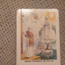 Coleccionismo Calendarios: FOURNIER 1971 VISIÓN FATIMISTA DE PIO XII. Lote 187508288