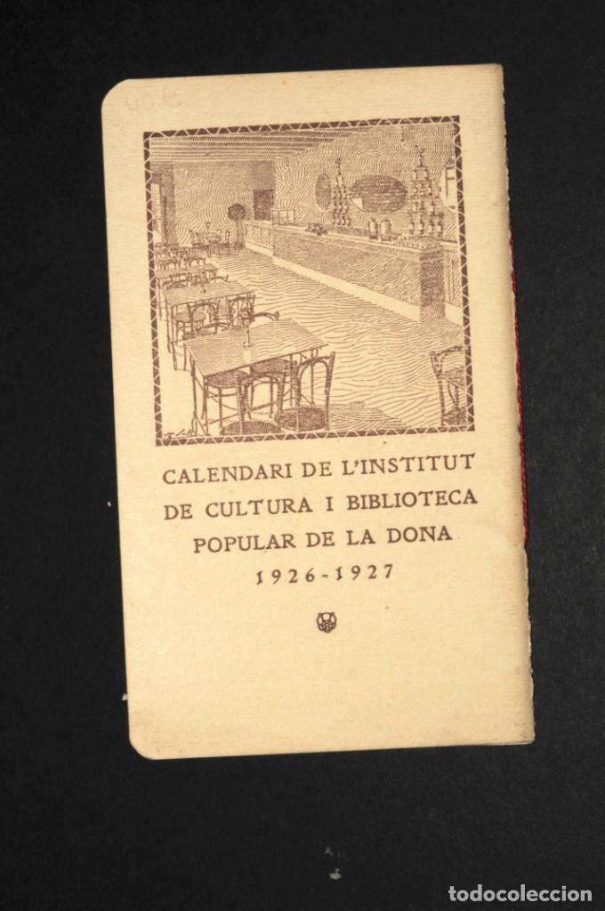 Coleccionismo Calendarios: CALENDARI DEL INSTITUT DE CULTURA POPULAR DE LA DONA. Almanaque 1926-1927 - Foto 5 - 190456505