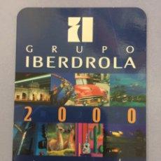 Coleccionismo Calendarios: CALENDARIO 2000. IBERDROLA CON MÁS GENTE. Lote 190595932