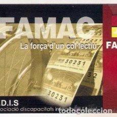 Coleccionismo Calendarios: -45958 CALENDARIO FAMAC, CUPON DEL DISCAPACITADO, AÑO 2007, LOTERIAS. Lote 190872602
