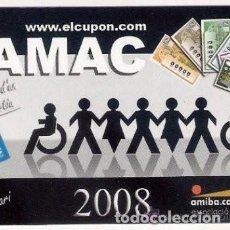 Coleccionismo Calendarios: -45959 CALENDARIO FAMAC, CUPON DEL DISCAPACITADO, AÑO 2008, LOTERIAS. Lote 190872727