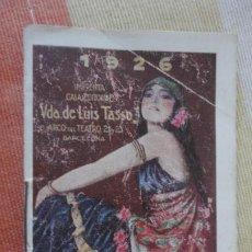 Coleccionismo Calendarios: ANTIGUO ALMANAQUE PUBLICITARIO.IMPRENTA VDA.DE LUIS TASSO.FOTOGRABADO RELIEVES.CATALOGOS.1926. Lote 192584600