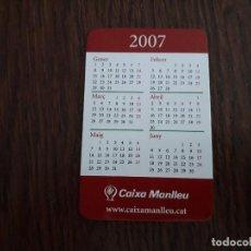 Coleccionismo Calendarios: CALENDARIO DE PUBLICIDAD CAIXA MANLLEU AÑO 2007 EN CATALÁN.. Lote 194534596