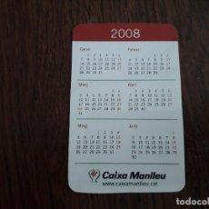 Coleccionismo Calendarios: CALENDARIO DE PUBLICIDAD CAIXA MANLLEU AÑO 2008 EN CATALÁN.. Lote 194534632