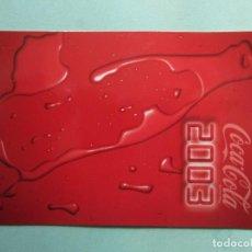 Coleccionismo Calendarios: CALENDARIO DE LA CASA COCA COLA DEL AÑO 2.003. Lote 194694320