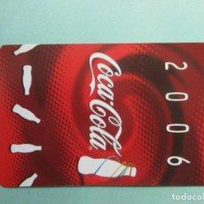 Coleccionismo Calendarios: CALENDARIO DE LA CASA COCA COLA DEL AÑO 2.006. Lote 194694345