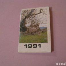 Coleccionismo Calendarios: CALENDARIO ALMANAQUE LIBRETA 1991. IMAGEN ALMENDROS, PUBL. CALMANTE VITAMINADO.. Lote 194734066