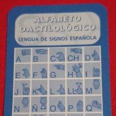 Coleccionismo Calendarios: CALENDARIO ALFABETO DACTILOLOGICO PARA SORDOS AÑO 2018 . Lote 194934913