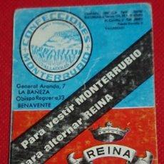 Coleccionismo Calendarios: CALENDARIO CONFECCIONES MONTERRUBIO CAFETERÍA REINA VALLADOLID AÑO 1968. Lote 194936556