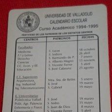 Coleccionismo Calendarios: CALENDARIO UNIVERSIDAD DE VALLADOLID CALENDARIO ESCOLAR CURSO ACADÉMICO AÑO 1994 1995. Lote 194948792