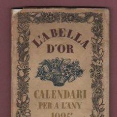 Coleccionismo Calendarios: LIBRO CALENDARIO L' ABELLA D'OR CALENDARI PER A L'ANY 1925 DE BARCELONA . Lote 195205048