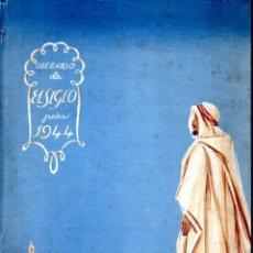 Coleccionismo Calendarios: DIETARIO ALMACENES EL SIGLO 1944 - COMO NUEVO. Lote 195986522