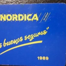 Collezionismo Calendari: 1 CALENDARIO DE ** SEGUROS LA NORDICA ** .AÑO 1989. Lote 199247102