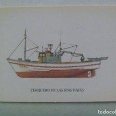 Coleccionismo Calendarios: CALENDARIO DE BOLSILLO DE 1991 MINISTERIO AGRICULTURA Y PESCA : BARCO CERQUERO DE LAS RIAS BAJAS. Lote 271691878