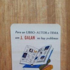 Coleccionismo Calendarios: CALENDARIO PUBLICITARIO. LIBRO J. GALAN AÑO 1967. MADRID. VER FOTO ADICIONAL. Lote 203971991