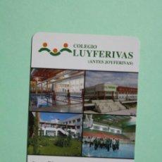 Coleccionismo Calendarios: CALENDARIO FOURNIER. COLEGIO LUYFERIVAS. RIVAS VACIAMADRID. AÑO 2005. JOYFERIVAS.. Lote 205056007