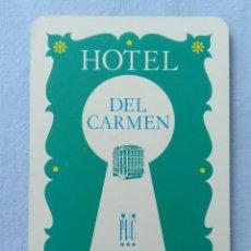 Coleccionismo Calendarios: CALENDARIO FOURNIER HOTEL DEL CARMEN 1973 MADRID. Lote 205861218