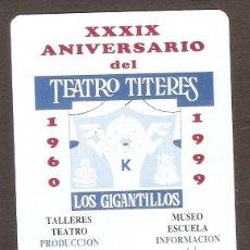 Coleccionismo Calendarios: CALENDARIO DE BOLSILLO AÑO 1999 TEATRO TÍTERES - LOS GIGANTILLOS - BURGOS - VER FOTO REVERSO. Lote 206278647