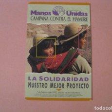 Coleccionismo Calendarios: CALENDARIO MANOS UNIDAS 1992.. Lote 207134523