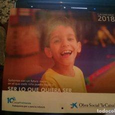 Coleccionismo Calendarios: CALENDARIO GRANDE DE LA CAIXA - AÑO 2018 - VER FOTOS. Lote 208435236