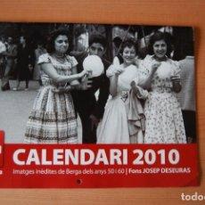 Coleccionismo Calendarios: CALENDARI 2010. IMATGES INÈDITES DE BERGA DELS ANYS 50 I 60. FONS JOSEP DESEURAS. RÀDIO BERGA. Lote 208953900