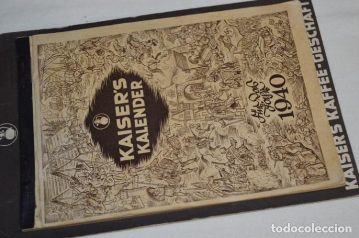 Coleccionismo Calendarios: Vintage - Almanaque / Calendario AÑO 1940 - CAFÉ/BAR EMPERADOR - KAISER´S KALENDER 1940 ¡MIra! - Foto 2 - 209674580