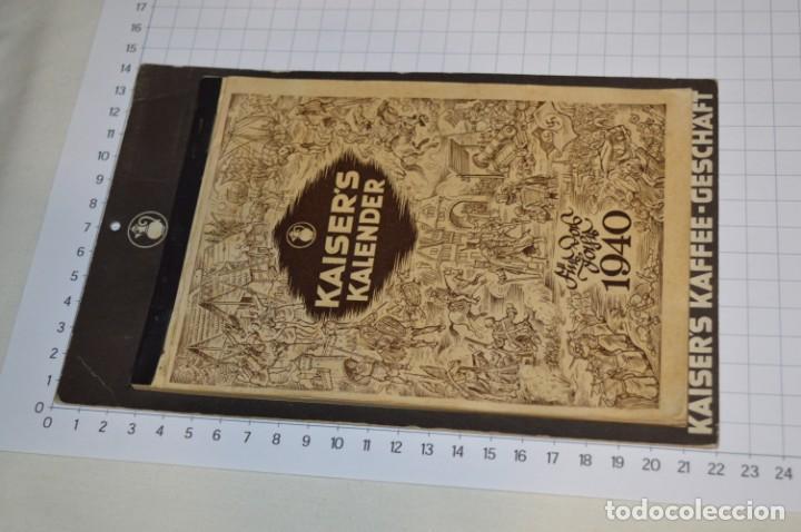 Coleccionismo Calendarios: Vintage - Almanaque / Calendario AÑO 1940 - CAFÉ/BAR EMPERADOR - KAISER´S KALENDER 1940 ¡MIra! - Foto 16 - 209674580