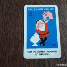 Coleccionismo Calendarios: CALENDARIO DE BOLSILLO FOURNIER CAJA DE AHORROS PROVINCIAL DE TARRAGONA AÑO 1970. Lote 211437207