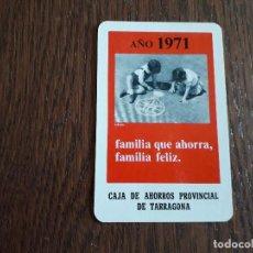 Coleccionismo Calendarios: CALENDARIO DE BOLSILLO FOURNIER CAJA DE AHORROS PROVINCIAL DE TARRAGONA AÑO 1971. Lote 211437326