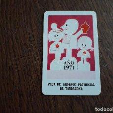 Coleccionismo Calendarios: CALENDARIO DE BOLSILLO FOURNIER CAJA DE AHORROS PROVINCIAL DE TARRAGONA AÑO 1971. Lote 211437366