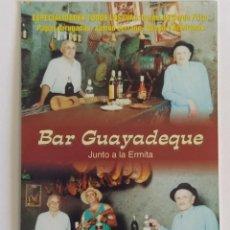 Coleccionismo Calendarios: CALENDARIO PUBLICIDAD DE BAR GUAYADEQUE. ESPECIALIDAD EN COMIDAS TÍPICAS CANARIAS AÑO 2002. Lote 211731396