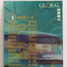 Coleccionismo Calendarios: CALENDARIO DE AUTOBUSES GLOBAL. EMPRESA DE TRANSPORTES INTERURBANO EN GRAN CANARIA AÑO 2001. Lote 211732268
